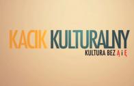 Kacik kulturalny: zapowiedź