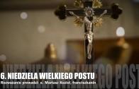 Rozważanie na 6. niedzielę Wielkiego Postu 2012