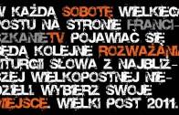 Wielki Post 2011 – Wybierz swoje miejsce