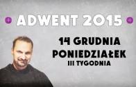Adwent 2014 – Niepokalane poczęcie – 8 XII