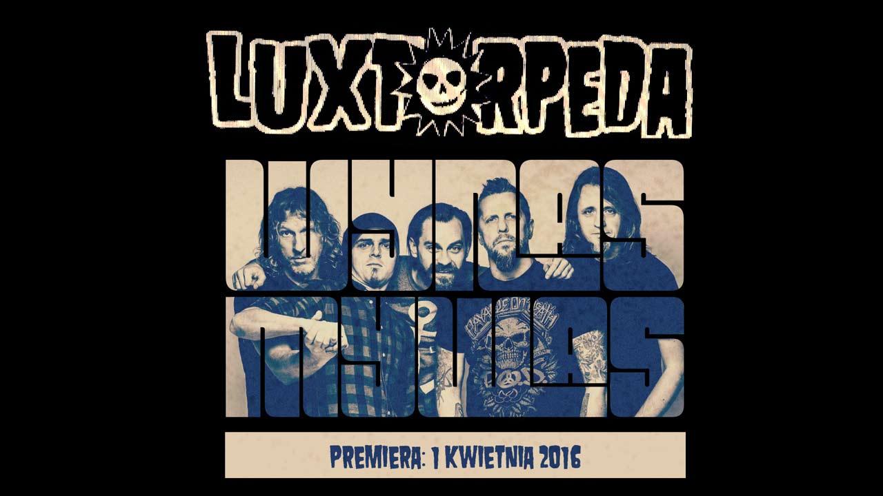 Luxtorpeda – Nowy utwór (27 I 2016)