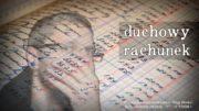 Duchowy rachunek – Daję Słowo – 12 VI 2016