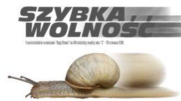 Szybka wolność – Daję Słowo – 26 VI 2016